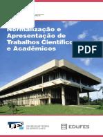 Manual 01 - Normalização e Apresentação de Trabalhos Científicos e Academicos - Ufes