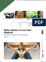 Mulher, Barbada e Na Cruz_ Santa Wilgefortis
