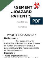 Management of Bioazard Patient's