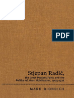 Mark Biondich-Stjepan Radic, The Croat Peasant Party, And the Politics of Mass Mobilization
