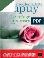 Dupuy Marie-bernadette - Le Refuge Aux Roses