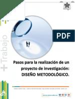 Pasos Para La Realización de Un Proyecto de Investigación-DISEÑO METODOLÓGICO.