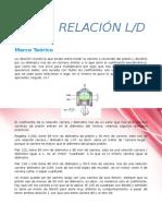 Relacion Longitud - Diametro