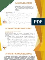 DERECHO TRIBUTARIO I (CÓDIGO TRIBUTARIO) - ACTIVIDAD FINANCIERA DEL ESTADO