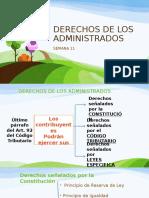 DERECHO TRIBUTARIO I (CÓDIGO TRIBUTARIO) - Semana 11 DERECHOS DE LOS ADMINISTRADOS