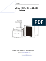 Manual for CTC's Riverside 3D Printer