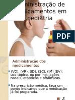 Administração de Medicamentos Em Pediatria