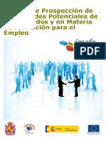 ESTUDIO DE PROSPECCIÓN DE NECESIDADES POTENCIALES DE LOS MERCADOS Y EN MATERIA DE FORMACIÓN PARA EL EMPLEO