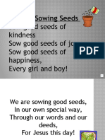 Sowing Good Seeds Narration