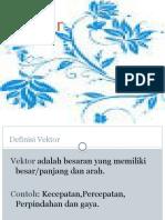 1 Vektor