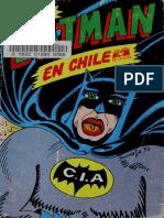 Batman en Chile; o, El Ocaso de Un Ídolo; o, Solo Contra El Desi