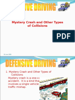 Mystery Crashes and Other Types of Collisions