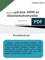 Slide Lapkas Diastematomyelia