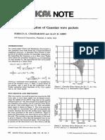 Further verification of Gausian wave packet SK Chakrabarti