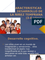 Desarrollo de La Niñez Temprana 3 a 6