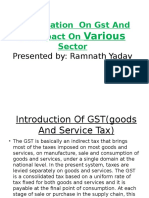 Presentation on Gst and Impact on Various Sector by Ramu