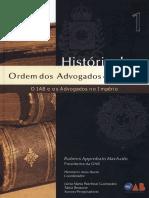 Volume 01 - Historia Da OAB - O IAB e Os Advogados No Imperio