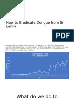 How to Eradicate Dengue From Sri Lanka