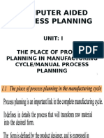 UNIT I 1.1 Process Planning in the Manufacturing Cycle