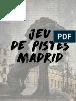 Jeu de Pistes Madrid