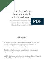 Actos de comércio - Introdução - Diferenças de regime