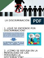 LA DISCRIMINACIÓN.pptx