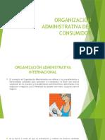 Organización Administrativa Del Consumidor