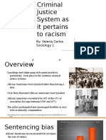 Criminal Justice System as It Pertains to Racism (3)