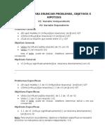 Formulas Para Enunciar Problemas, Objetivos e Hipotesis
