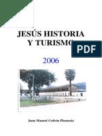 Jesús, Historia y Turismo