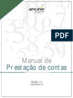 ANCINE - Manual de Prestação de Contas  2013 Versao 1.0