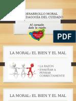Desarrollo de La Moral y Pedagogia Del Cuidado