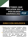 2.- FACTORES QUE INFLUYEN EN LA PSICOLOGÍA CRIMINOLÓGICA.pptx