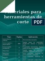 MATERIALES PARA HERRAMIENTAS DE CORTE.ppt