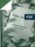 Espinosa, Lito & Montin, Roberto - HABÍA UNA VEZ… Cómo Escribir Un Guión