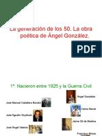 1. La Generación de Los 50. La Obra Poética de a. González.