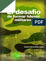 El Desafi o de Formar Lideres Militares