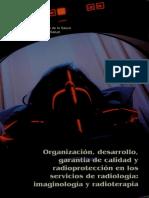 Organizacion, Desarrollo, Garatia de Calidad y Radioproteccion
