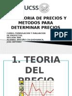 TEORIA DE PRECIOS Y METODOS PARA FIJAR PRECIOS