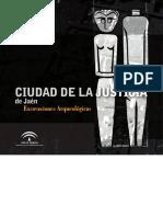 Ciudad de la justicia de Jaén. Excavaciones arqueológicas.