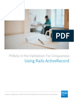 Pitfalls in the Validation for Uniqueness Using Rails ActiveRecord