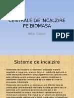 CENTRALE DE INCALZIRE PE BIOMASA.pptx