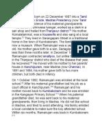 Ramanujan Was Born on 22 December 1887 Into A
