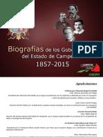 Biografias de Los Gobernadores Del Estado de Campeche 1857-2015