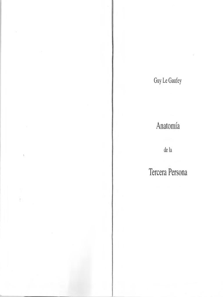 Guy Le Gaufey - Anatomía de la tercera persona.pdf