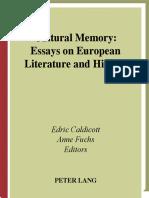 Caldicott, Fuchs, Caldicott - Cultural Memory Essays on European Lit and History.pdf