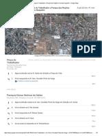 De Praça Do Trabalhador a Parque Das Nações Cincinato Naspolini - Google Maps