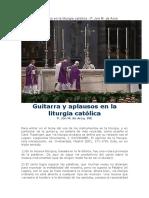 Guitarra y Aplausos en La Liturgia Católica