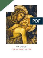 Via Crucis Por La Vida y La Paz