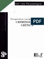 Rene Van Swaaningen - Perspectivas Europeas para una Criminologia Crítica.pdf